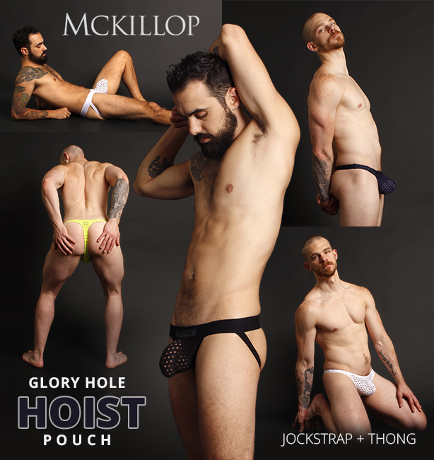 McKillop Glory Hole Hoist Jockstraps and Thongs