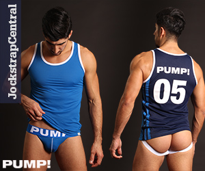 New PUMP! Tanktops and Jockstraps