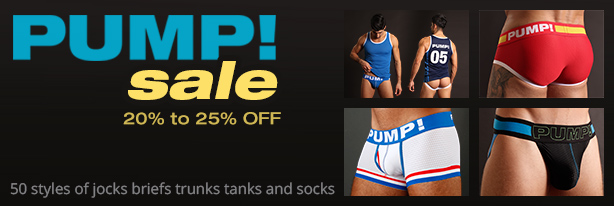 20% to 25% Off All PUMP! Jocks, Underwear, Tank tops and Socks