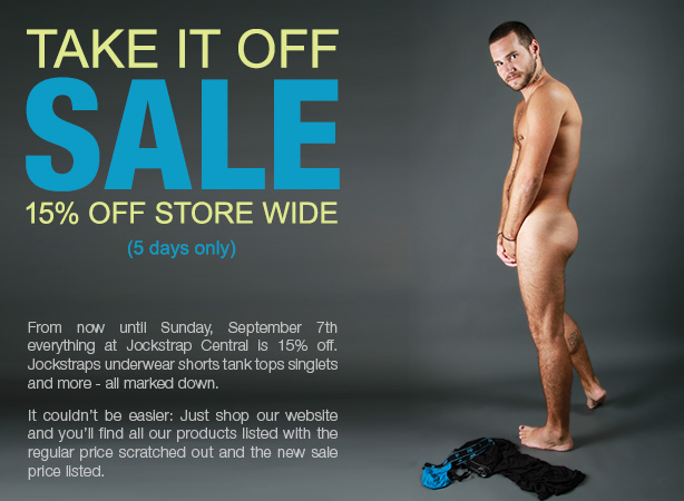 Take It Off Sale - 15% Off Store Wide